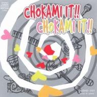 CHOKAMI IT!!