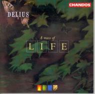 ディーリアス:合唱曲「人生のミサ」、レクィエム ヒコックス/ボーンマスSO
