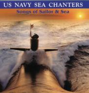 U.s.navy Sea Chanters Songs Ofsailor & Sea