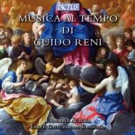 『グイド・レーニの時代の音楽』 エンリコ・ガッティ、アンサンブル・アウローラ