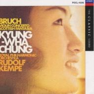Violin Concerto.1, Scottish Fantasy: Chung(Vn), Kempe / Rpo