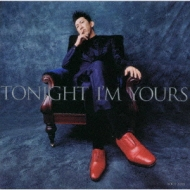TONIGHT I'M YOURS/B-SIDE RENDEZ-VOUS