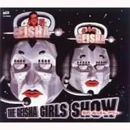 THE GEISHA GIRLS SHO