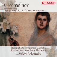 グレチャニノフ:交響曲第5番、全キリスト教会のミサ ポリャンスキー/ロシアン・ステイトso