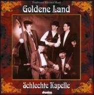 Goldene Land-traditional Krezmer Music: Schlechte Kapelle