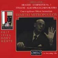 ブラームス:交響曲第3番、R・シュトラウス:ツァラトゥストラはかく語りき ミトロプーロス&コンセルトヘボウ管弦楽団