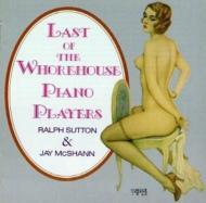 Last Of The Whorehouse Piano Prayers