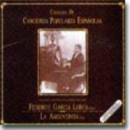 ロルカのピアノによるスペイン歌謡集i Coleccion De Cancion Populares Esp
