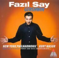 Rhapsody In Blue, Etc: Fazil Say(P)Masur / Nyp