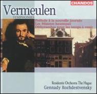 フェルメーレン:交響曲第2番、第6番、第7番/ロジェストヴェンスキー(指揮)、ハーグ・レジデンティ管弦楽団