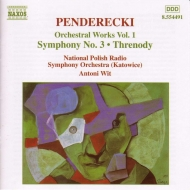 交響曲第3番、広島の犠牲者に捧げる哀歌 アントニ・ヴィット&ポーランド国立放送交響楽団