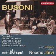 ブゾーニ:管弦楽作品集−管弦楽組曲第2番「武装した組曲」他/ヤルヴィ(指揮)、BBCフィルハーモニック他