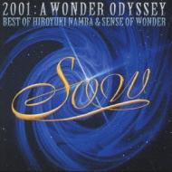 2001:A WONDER ODYSSEY-BEST OF HIROYUKI NAMBA & SENSE OF WONDER