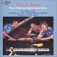 Tour De France-chamber Music: Webster Trio