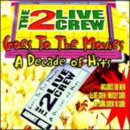 Goes To The Movies -A Decadeof Hits -Clean Version