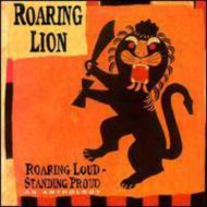 Roaring Loud -Standing Proud