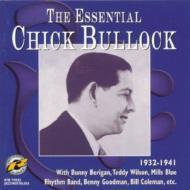 Essential Chick Bullock 1932-1941