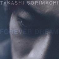 FOREVER DREAM/反町隆史