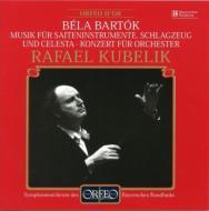 管弦楽のための協奏曲、弦、打楽器とチェレスタのための音楽 クーベリック&バイエルン放送交響楽団