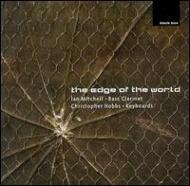 The Edge Of The World: Mitchell(Bass-cl)hobbs(Keyboard)