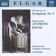 交響曲第3番(エルガーのスケッチをもとにアンソニー・ペインが完成) ダニエル/ボーンマス交響楽団