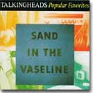 Sand In The Vaseline