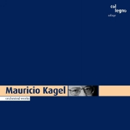Orch.works: Kagel / Saarbrucken.rso