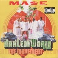 Ma$e Presents Harlem Worldthe Movement