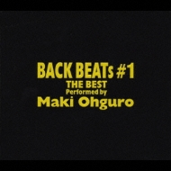 BACK BEATs #1 THE BEST,Performed by 大黒摩季
