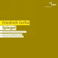 Spiegel: Gielen / Vienna +monumentum, Fur K: Cerha / Klangforum Wien