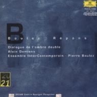 Repons, Diologue De L'ombre Double: Boulez / Ens.intercontemporain