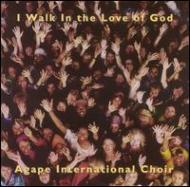 I Walk In The Love Of God
