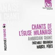 Chants De L'eglise Milanaise: Peres / Ensemble Organum