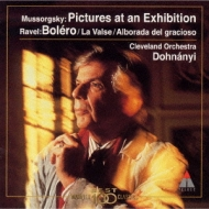 Pictures At An Exhibition: Dohnanyi / Cleveland.o +bolero, La Valse, Etc