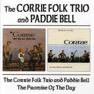 Corrie Folk Trio And Paddie Bell / The Promise Of The Day
