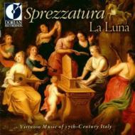 Sprezzatura 17th Century Italian Virtuoso Music