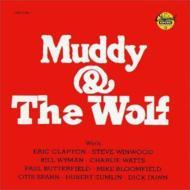 Muddy & Wolf
