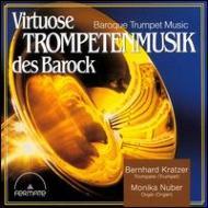 Virtuose Baroque Trumpet Music Vol.1: Kratzer(Tp)Nuber(P)