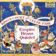 Empire Brass Quintet King's Court & Celtic Fair