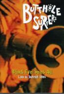 Blind Eye Sees All -Live In Detroit 1985