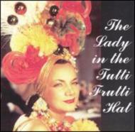 Lady In The Tutti Frutti Hat