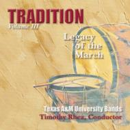 Tradition Legacy Of March Vol.3