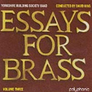 Essays For Brass Vol.3: Yorkshire Building Society Band