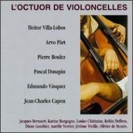 Works For Cello Octet: L'octuorde Violoncelles