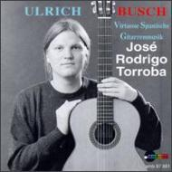 Spanish Virtuoso Guitar Music: Busch