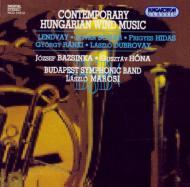 Contemporary Hungarian Wind Music: Marosi / Budapest Sinfonic Band