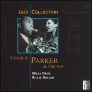 Jazz Collection -Charlie Parker & Friends