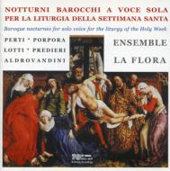 Baroque Nocturnes For Solo Voice For Liturgy Of The Holy Week: Ensemble