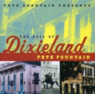 Louis Armstrong/Pete Fountain Presents The Best Of Dixieland