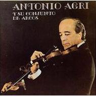 Antonio Agri Y Su Conjunto Dearcos